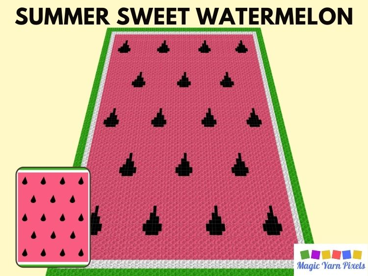 BLOG PREVIEW POSTER - Watermelon Life is Sweet C2C Graph and Pattern | Magic Yarn Pixels