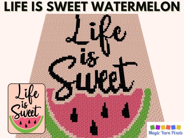 BLOG PREVIEW POSTER - Watermelon Life is Sweet Free C2C Graph _ Magic Yarn Pixels