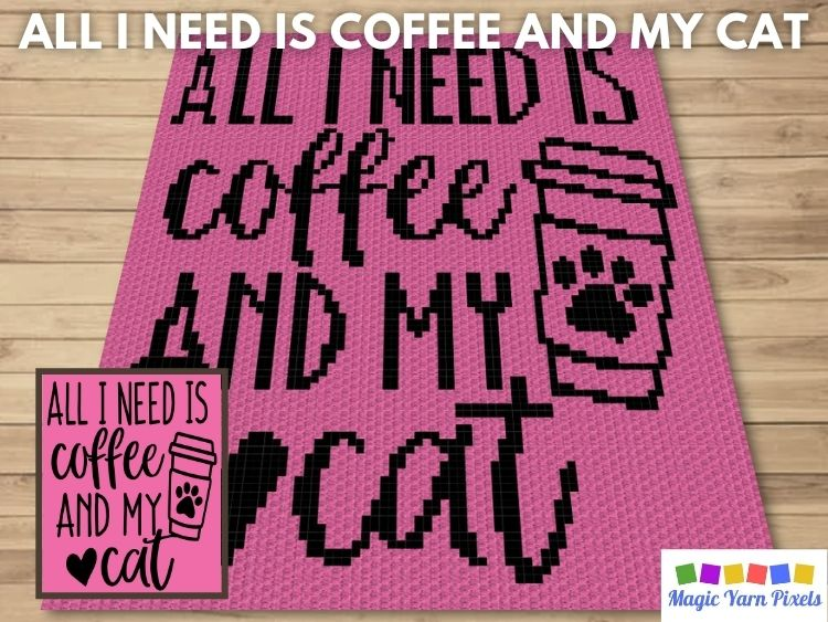 BLOG PREVIEW POSTER - All I Need Is Coffee And My Cat | Magic Yarn Pixels