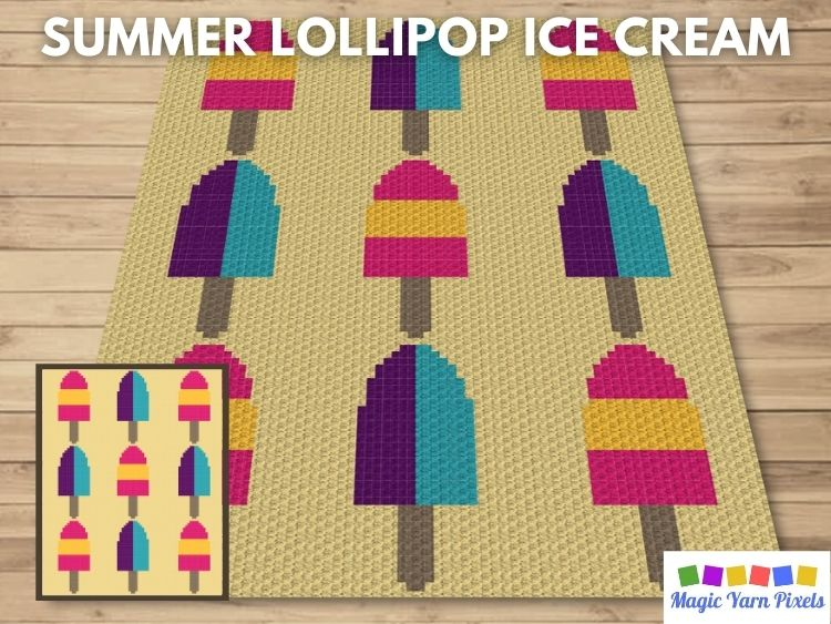 BLOG PREVIEW POSTER - Summer Lollipop Ice Cream | Magic Yarn Pixels