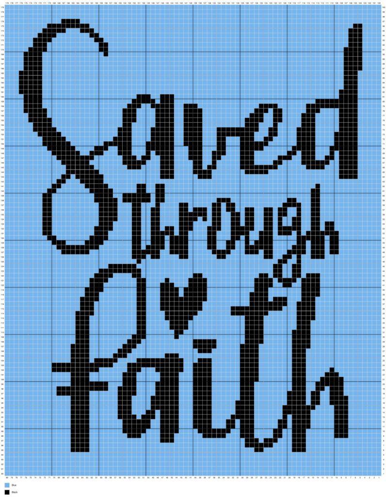 Saved Through Faith By Magic Yarn Pixels